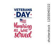 honoring all who served  hand... | Shutterstock .eps vector #1203040222