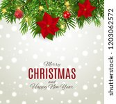 merry christmas and new year... | Shutterstock . vector #1203062572