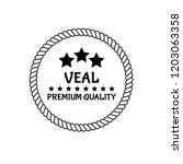 veal premium quality badge.... | Shutterstock .eps vector #1203063358