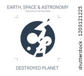 destroyed planet icon. high... | Shutterstock .eps vector #1203121225