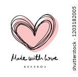 made with love text and pink... | Shutterstock .eps vector #1203182005