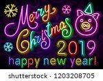 merry christmas cute pig neon ... | Shutterstock .eps vector #1203208705