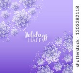 merry christmas and happy new... | Shutterstock .eps vector #1203282118