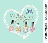 cute nail polish drawing as... | Shutterstock .eps vector #1203300085