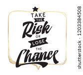 inspirational quote  motivation....   Shutterstock .eps vector #1203384508