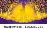 buddha wat thai royal suphan... | Shutterstock .eps vector #1203387262