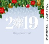 2019 happy new year card with... | Shutterstock .eps vector #1203464422