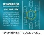 autonomous car concept. vehicle ... | Shutterstock .eps vector #1203707212