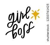 girl boss hand lettering | Shutterstock .eps vector #1203761425