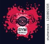 no pain no gain. gym workoun... | Shutterstock .eps vector #1203801535