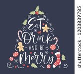 eat drink and be merry  hand... | Shutterstock .eps vector #1203839785