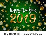 gold snow 2019 happy new year... | Shutterstock .eps vector #1203960892