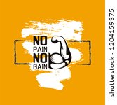 no pain no gain. gym workoun... | Shutterstock .eps vector #1204159375