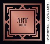 art deco border and frame....   Shutterstock .eps vector #1204185295
