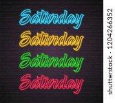saturday weekend neon light... | Shutterstock .eps vector #1204266352