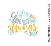 it's the little things. bright...   Shutterstock .eps vector #1204340308