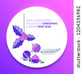 merry christmas and happy new... | Shutterstock .eps vector #1204356982