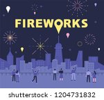Stock vector people admiring the fireworks in the night view of the city background flat design style vector 1204731832
