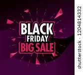 black friday sale background... | Shutterstock .eps vector #1204814332