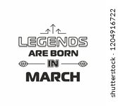 legends are born in march... | Shutterstock .eps vector #1204916722
