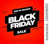 black friday sale inscription... | Shutterstock .eps vector #1204998352