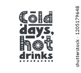 "lettering poster ""cold days ... 