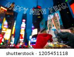 happy new year champagne toast... | Shutterstock . vector #1205451118