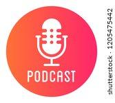 podcast radio icon illustration.... | Shutterstock .eps vector #1205475442