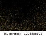 gold glitter texture isolated... | Shutterstock . vector #1205508928