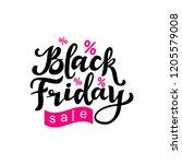 black friday hand lettering ... | Shutterstock .eps vector #1205579008