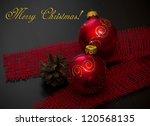 christmas decoration | Shutterstock . vector #120568135