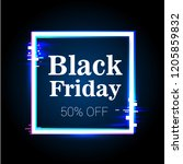 black friday  neon  glitch ... | Shutterstock .eps vector #1205859832