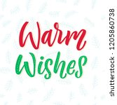 warm wishes. merry christmas... | Shutterstock .eps vector #1205860738