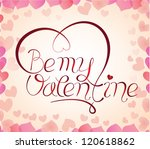 be my valentine | Shutterstock .eps vector #120618862