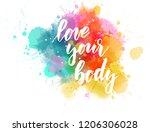 love your body   motivational... | Shutterstock .eps vector #1206306028