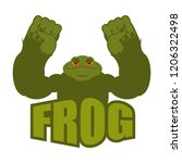 strong frog. powerful toad with ... | Shutterstock . vector #1206322498