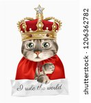 slogan with cute cat in king... | Shutterstock .eps vector #1206362782