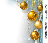 background with christmas balls ... | Shutterstock . vector #120681892
