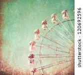 texture vintage ferris wheel... | Shutterstock . vector #120692596