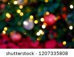 defocused ligths of christmas...   Shutterstock . vector #1207335808