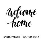 welcome home. hand drawn... | Shutterstock . vector #1207351015