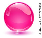 glass sphere  pink 3d vector... | Shutterstock .eps vector #1207472008