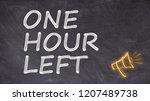 one hour left written on... | Shutterstock . vector #1207489738