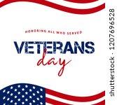 veterans day. honoring all who... | Shutterstock .eps vector #1207696528