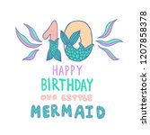 number ten with mermaid tail... | Shutterstock .eps vector #1207858378
