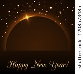 happy new year background.... | Shutterstock .eps vector #1208573485