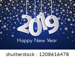 blue happy new year 2019... | Shutterstock .eps vector #1208616478