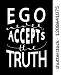 hand lettered ego never accepts ... | Shutterstock .eps vector #1208641075