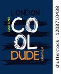 london col dude t shirt design | Shutterstock .eps vector #1208710438