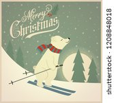 beautiful retro christmas card... | Shutterstock .eps vector #1208848018
